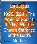 1999.12.04 - The Word of God at the Feast of the Church Entrance of the Lord's Mother
