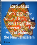1999.12.12 - The Word of God eight years from the consecration of the Holy of Holies of the New Jerusalem
