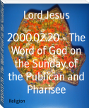 2000.02.20 - The Word of God on the Sunday of the Publican and Pharisee