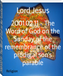 2001.02.11 - The Word of God on the Sunday of the remembrance of the prodigal son's parable