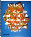2001.04.22 - The Word of God on the second Sunday after Passover, of the saint apostle Thomas