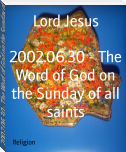 2002.06.30 - The Word of God on the Sunday of all saints