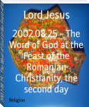 2002.08.25 - The Word of God at the Feast of the Romanian Christianity, the second day