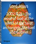 2002.11.21 - The word of God at the synod of the saint archangels, Michael and Gabriel