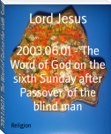 2003.06.01 - The Word of God on the sixth Sunday after Passover, of the blind man