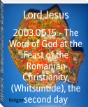 2003.06.15 - The Word of God at the Feast of the Romanian Christianity, (Whitsuntide), the second day