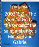 2003.11.21 - The Word of God at the synod of the saint archangels Michael and Gabriel