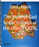 The Word of God to the bishops of the church (2016, June)