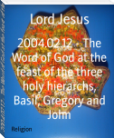2004.02.12 - The Word of God at the feast of the three holy hierarchs, Basil, Gregory and John
