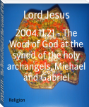 2004.11.21 - The Word of God at the synod of the holy archangels, Michael and Gabriel