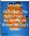 2005.09.21 - The Word of God at the feast of the Birth of the Lord's Mother