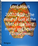 2007.08.09 - The Word of God at the feast of the saint martyr and healer Panteleimon