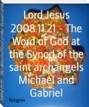 2008.11.21 - The Word of God at the Synod of the saint archangels Michael and Gabriel