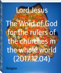 The Word of God for the rulers of the churches in the whole world (2017.12.04)