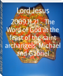 2009.11.21 - The Word of God at the feast of the saint archangels, Michael and Gabriel