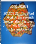 2012.05.27 - The Word of God on the seventh Sunday after Passover, of the holy fathers from the Nicaea Council