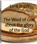 The Word of God about the glory of the God