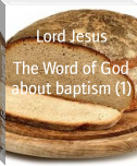 The Word of God about baptism (1)