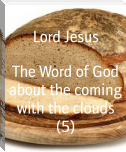 The Word of God about the coming with the clouds (5)