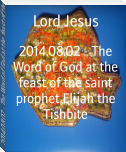 2014.08.02 - The Word of God at the feast of the saint prophet Elijah the Tishbite