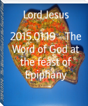 2015.01.19 - The Word of God at the feast of Epiphany