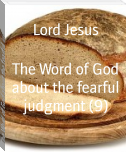 The Word of God about the fearful judgment (9)