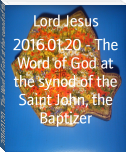 2016.01.20 - The Word of God at the synod of the Saint John, the Baptizer
