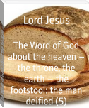 The Word of God about the heaven – the throne, the earth – the footstool: the man deified (5)