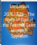 2016.12.25 - The Word of God at the Feast of Saint Hierarch Spyridon