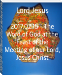 2017.02.15 - The Word of God at the Feast of the Meeting of our Lord, Jesus Christ