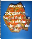 2017.08.02 - The Word of God at the feast of Saint Prophet, Elijah the Tishbite
