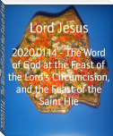 2020.01.14 - The Word of God at the Feast of the Lord's Circumcision, and the Feast of the Saint Hie