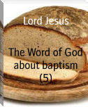 The Word of God about baptism (5)
