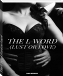 The L Word (Lust or Love)