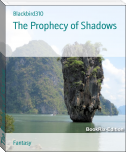 The Prophecy of Shadows
