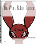 The White Rabbit Diaries