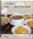 Poem    -    Our Daily Bread