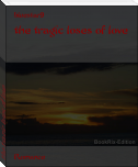 the tragic loses of love