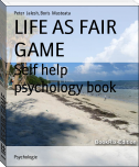 LIFE AS FAIR GAME