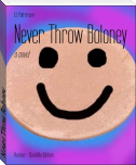 Never Throw Boloney