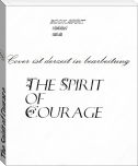 The Spirit of Courage