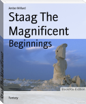 Staag The Magnificent