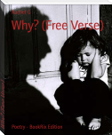 Why? (Free Verse)