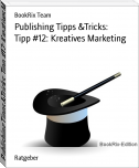 Publishing Tipps &Tricks: Tipp #12: Kreatives Marketing