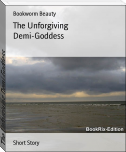 The Unforgiving Demi-Goddess