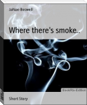 Where there's smoke..