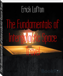 The Fundamentals of Intergalactic Space Travel