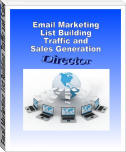 Email Marketing, List Building, Traffic and Sales Generation Director