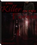 The Killer in the Forest