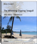 The Wheeling Dipping Seagull